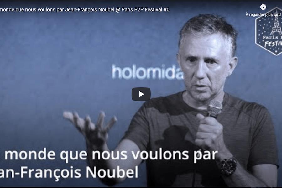 Conférence au Paris P2P Festival : «Le monde que nous voulons»