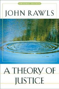 A Theory of Justice - John Rawl
